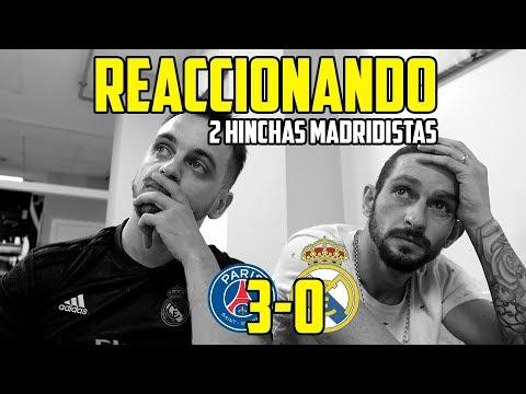 REACCIONANDO AL PSG 3-0 REAL MADRID · RIDÍCULO ESPANTOSO