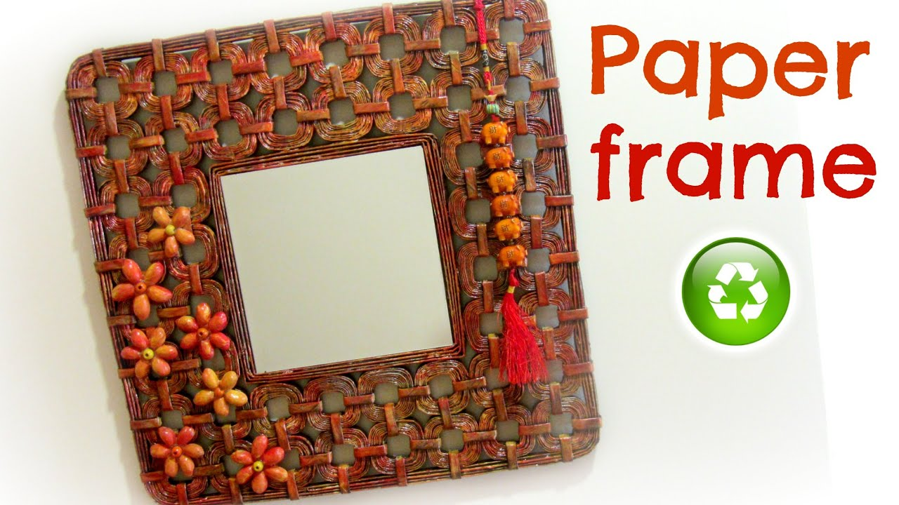 Diy how to make a paper frame youtube for Showpiece from waste material