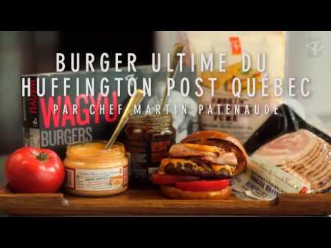 Loblaw Burger ultime le Choix du Président du Huffington Post Québec