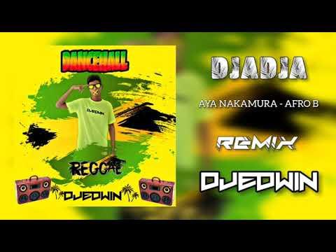 DJADJA - Aya Nakamura ( Afro B ) Remix DjEdwin