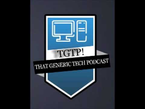 "That Generic Tech Podcast- Episode 18: ""Oohh! Let me go grab Steve Jobs' butt!!"""