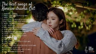 OST Korean Drama 2021 - The Best | 역대 최고의 사운드 트랙 컬렉션 | Best songs collection of all time !
