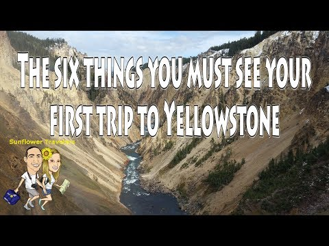 Things you must see your first trip to Yellowstone National Park