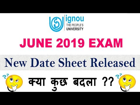 IGNOU JUNE 2019 TERM END EXAM  NEW DATESHEET  RELEASED (Tentative) [CHECK YOUR EXAM DATE]
