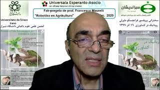 Robotiko en Agrikulturo – Prof. Francesco Maurelli – Universitato de Ŝirazo