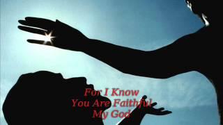 Jesus Culture-You Are Faithful LYRICS