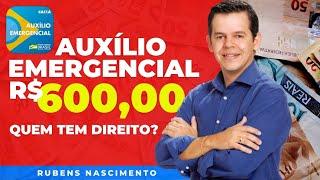 Saiba Tudo Sobre O Auxilio Emergencial De R$ 600,00 - Do Governo Federal. Corona Vírus Covid-19
