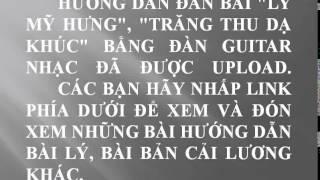 """Hướng dẫn bài """"Lý Mỹ Hưng"""", """"Trăng Thu Dạ Khúc"""" bằng đàn guitar nhạc."""