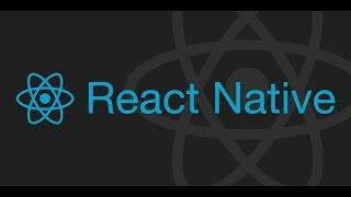 2. Lập Trình React Native 2019 : Kiến Thức Yêu Cầu Để Học React Native & Cài Đặt Môi Trường P1