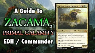 MTG - A Guide to Zacama, Primal Calamity EDH / Commander for Magic: The Gathering