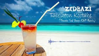 Zedbazi - Tabestoon Kootahe (Shervin Sed Deep-Chill Remix)