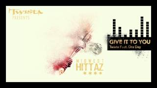"Twista ""Give it to You"" feat. Dra Day (Official Audio)"