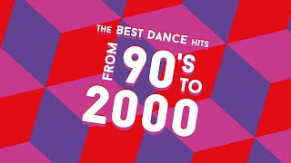 Various Artists - The Best Dance Hits From 90'S To 2000