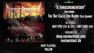 DEATH ANGEL - 'Fallen' - Live - Thrashumentary/The Bay Calls For Blood (OFFICIAL TRACK)