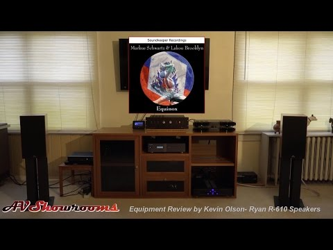 Ryan Speakers R 610 Review by Kevin Olson, Pt. 2 Listening Session, AVShowrooms