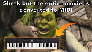 Shrek but the ENTIRE MOVIE is converted to MIDI thumbnail