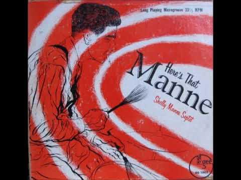Shelly Manne Septet – Here's That Manne ( Full Album )