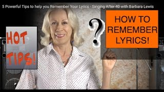 Baixar Remember Your Lyrics - 5 Powerful Tips! from Singing After 40 & Barbara Lewis