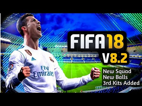FIFA 18 Android Mobile 8.2V - FIFA 14 Patch Or Mod 1.3GB Offline Best Garphics | #FIFA18ANDROID