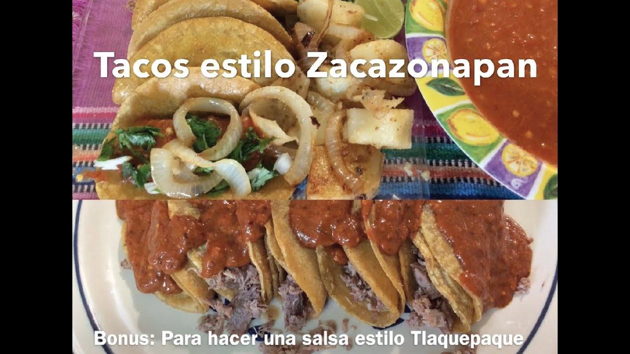 Tacos Estilo Zacazonapan Y Tlaquepaque