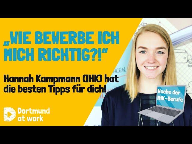 Tipps für deine Bewerbung von Hannah Kampmann, Bildungslotsin bei der IHK