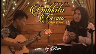 Download Lagu Arya Galih - Duhkita Tresna - cover by arin mp3