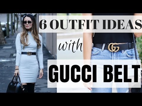 6 GUCCI BELT outfit ideas