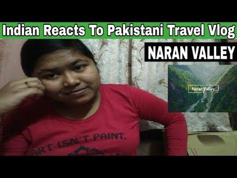 Indian Reacts To Pakistani Travel Vlog - NARAN VALLEY | Northern Pakistan | Irfan Junejo Vlog |