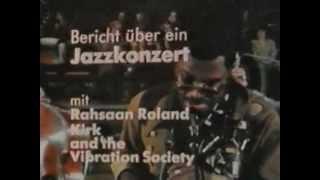 """Rahsaan Roland Kirk + Ron Burton + Joe """"Habao"""" Texidor 1972  Hamburg (G):  two sides"""