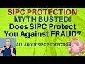 Does SIPC Protect You From Fraud? - Securities Investor Protection Corporation