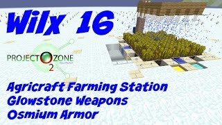 16: Agricraft Farming Station, Osmium Compressor - Project Ozone 2 - Titan - Frozen