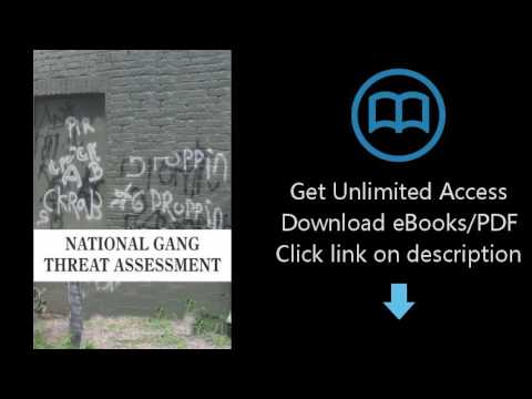National Gang Threat Assessment