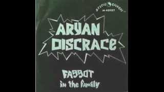 Download ARYAN DISGRACE   faggot in the family MP3 song and Music Video