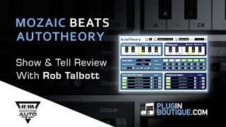 Mozaic Beats AutoTheory MIDI Mapping Plugin Tour - With Producer Rob Talbott