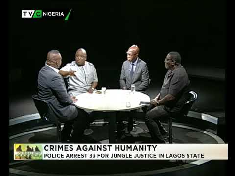 Journalists' Hangout 15th August | Police arrest 33 for jungle justice in Lagos