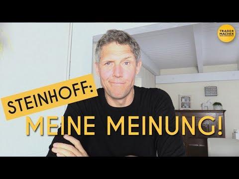 Steinhoff: Meine Meinung!