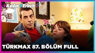 1 Kadın 1 Erkek  87. Bölüm Full Turkmax
