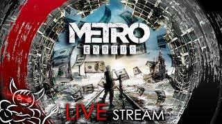 Metro Exodus - Go Go Хардкор Рейнджер [Стрим]