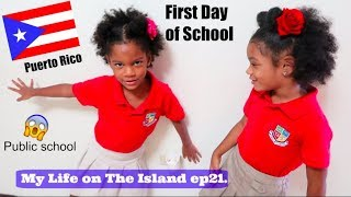 FIRST DAY OF SCHOOL IN PUERTO RICO vlog | My Life On The Island ep. 21