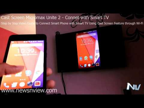 Demo of Cast Screen Micromax Unite 2 A106 Connect Mobile Wireless with Smart TV for Miracast