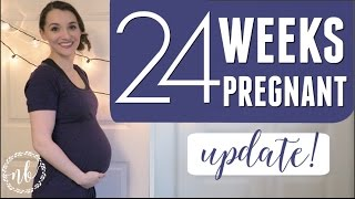 24 weeks pregnant   a quick update