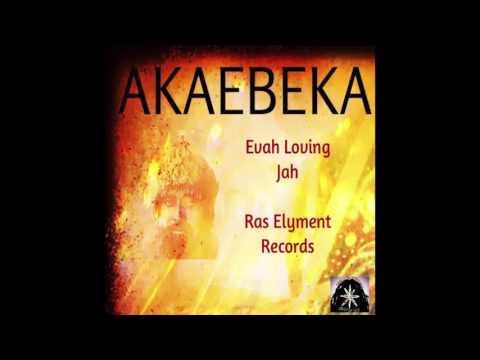 Akae Beka (Evah Loving Jah) Official Version