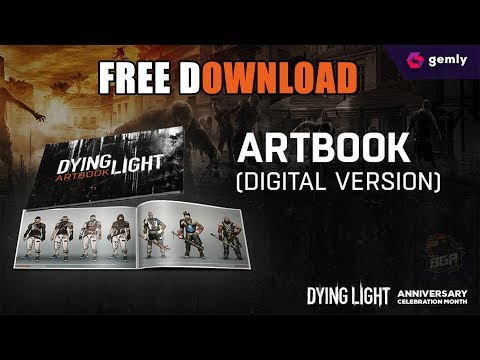 Dying Light - Collector's Art Book Free Download | Gemly Exclusive Content | 2018