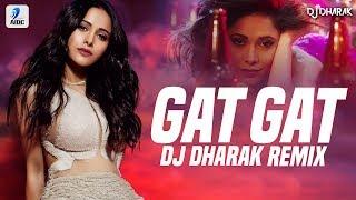 Gat Gat Remix DJ Dharak Mp3 Song Download