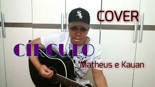 Baixar Círculo - Matheus e Kauan (Cover Ricardo Galvão)