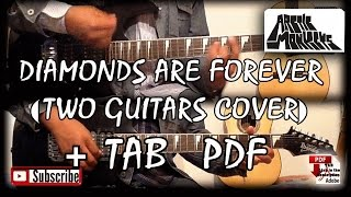 Arctic Monkeys - Diamonds Are Forever (Guitar Cover)  With TABS