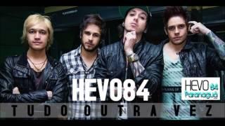 Hevo84 - Tudo Outra Vez [HD]