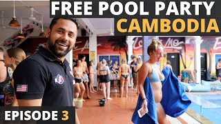 Episode 3 - The Free Pool Party of Cambodia - The Funky Flashpacker Pool Party | All You Should Know