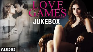 LOVE GAMES Movie Full Songs (Jukebox) | Patralekha, Gaurav Arora, Tara Alisha Berry | T-SERIES