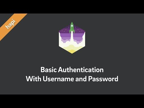 hapi Tutorial — Basic Authentication With Username and Password